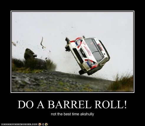 Do barrel roll